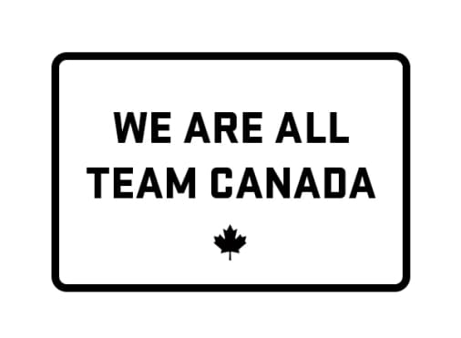 We are all Team Canada