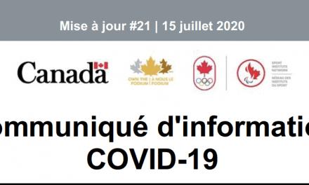 Avis – COVID-19 Mise à jour #21, 15 juillet 2020